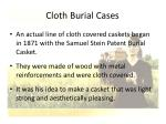 cloth burial cases