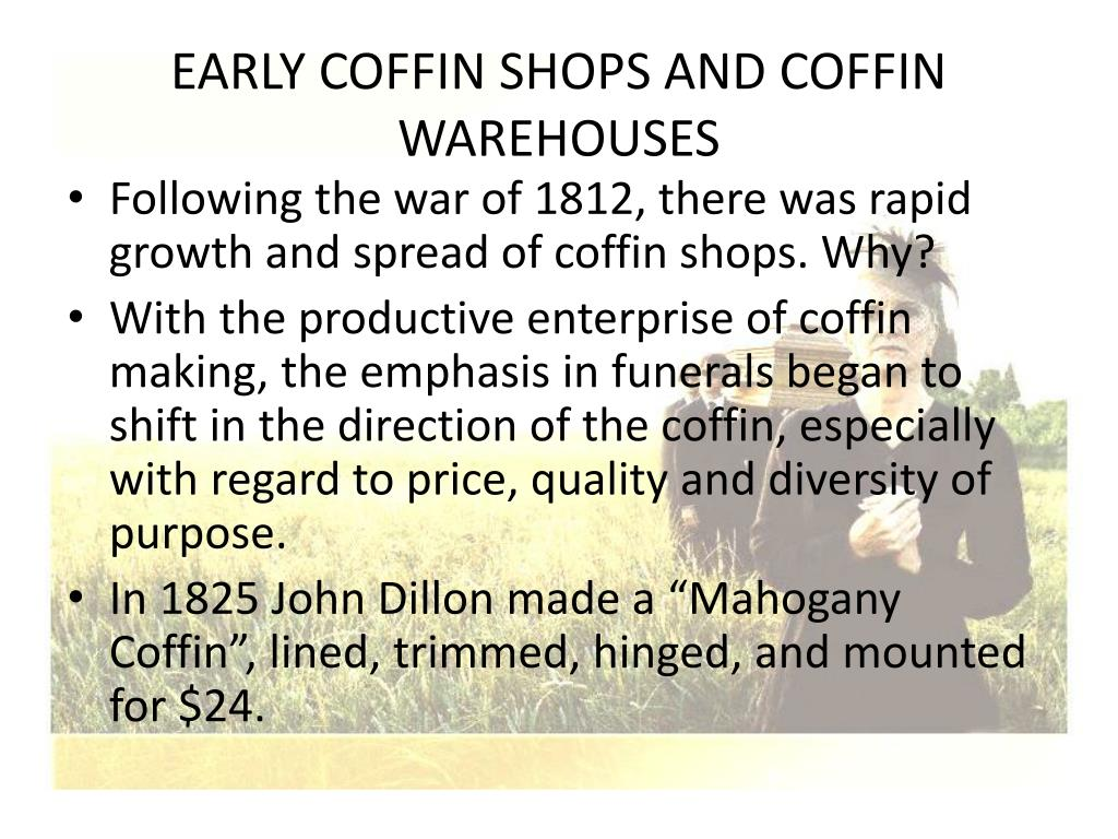 EARLY COFFIN SHOPS AND COFFIN WAREHOUSES