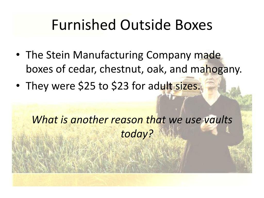 Furnished Outside Boxes