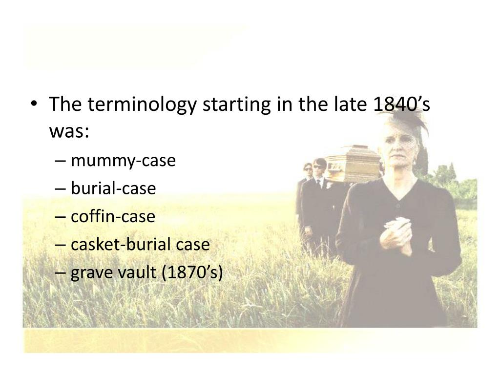 The terminology starting in the late 1840's was:
