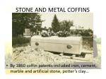 stone and metal coffins19