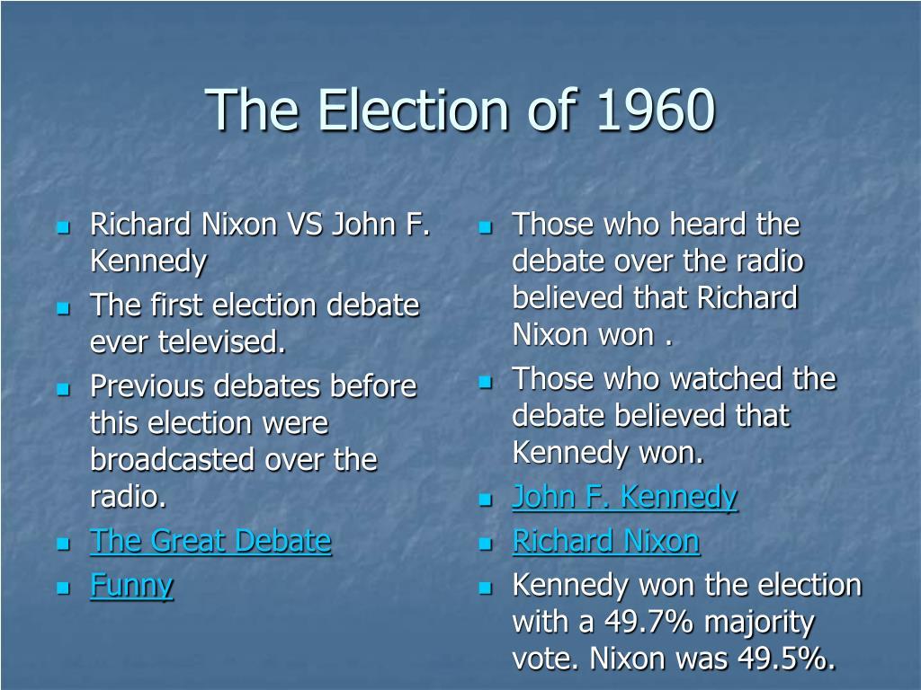 Richard Nixon VS John F. Kennedy