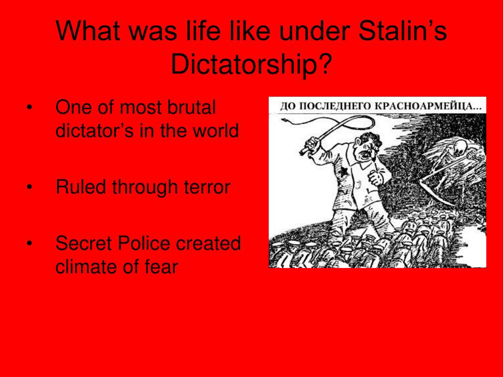 What was life like under Stalin's Dictatorship?