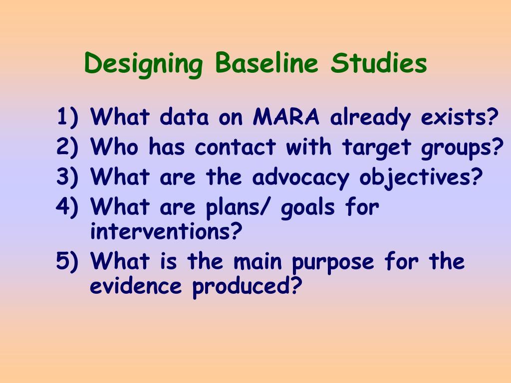 Designing Baseline Studies