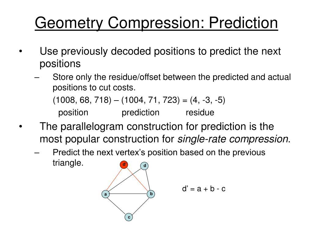 Geometry Compression: Prediction