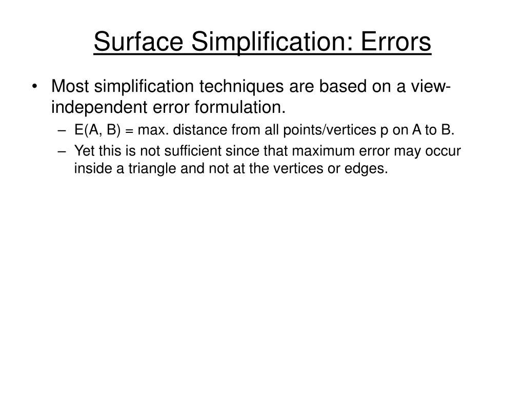 Surface Simplification: Errors