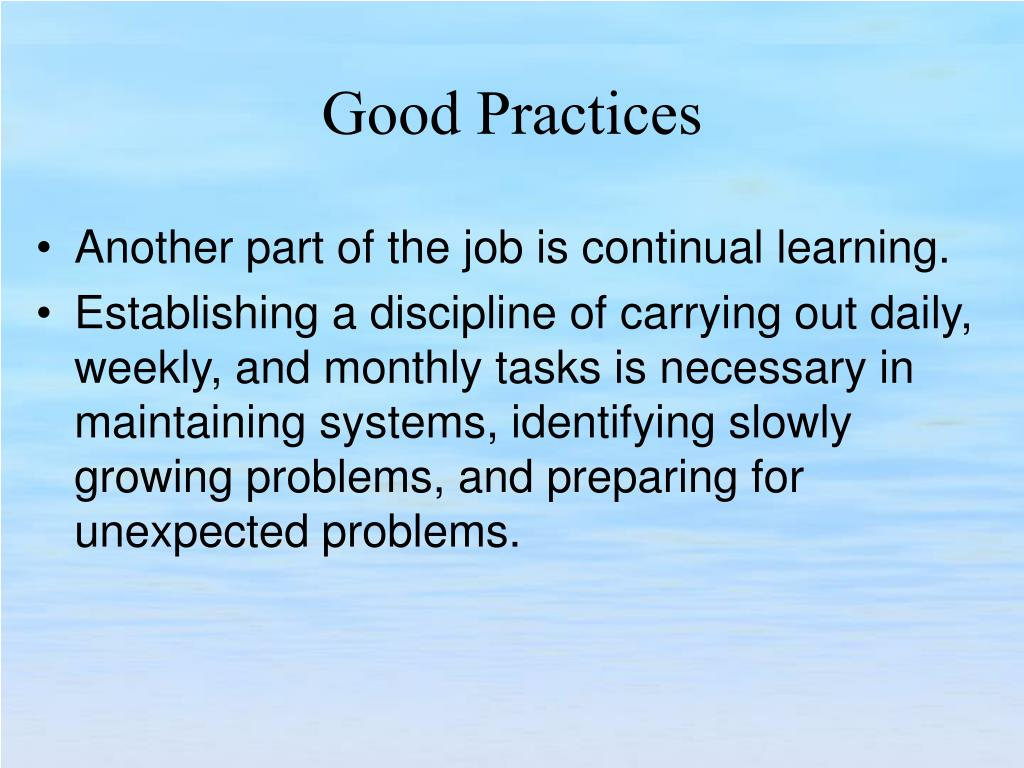 Another part of the job is continual learning.