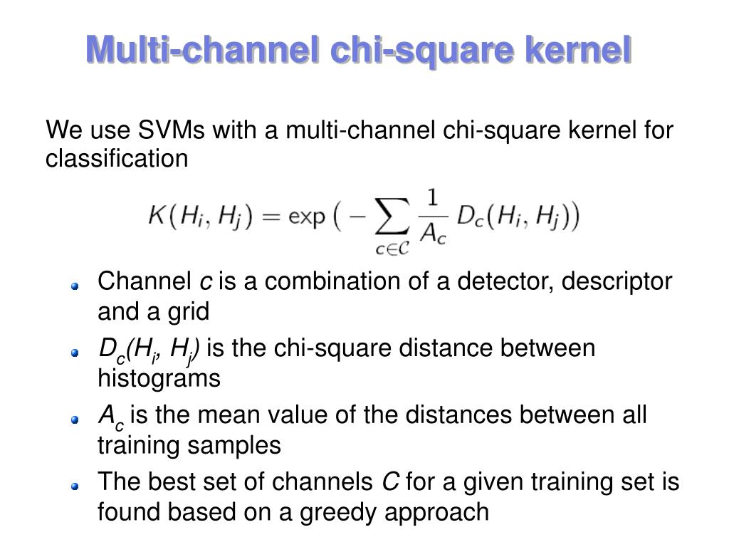 Multi-channel chi-square kernel
