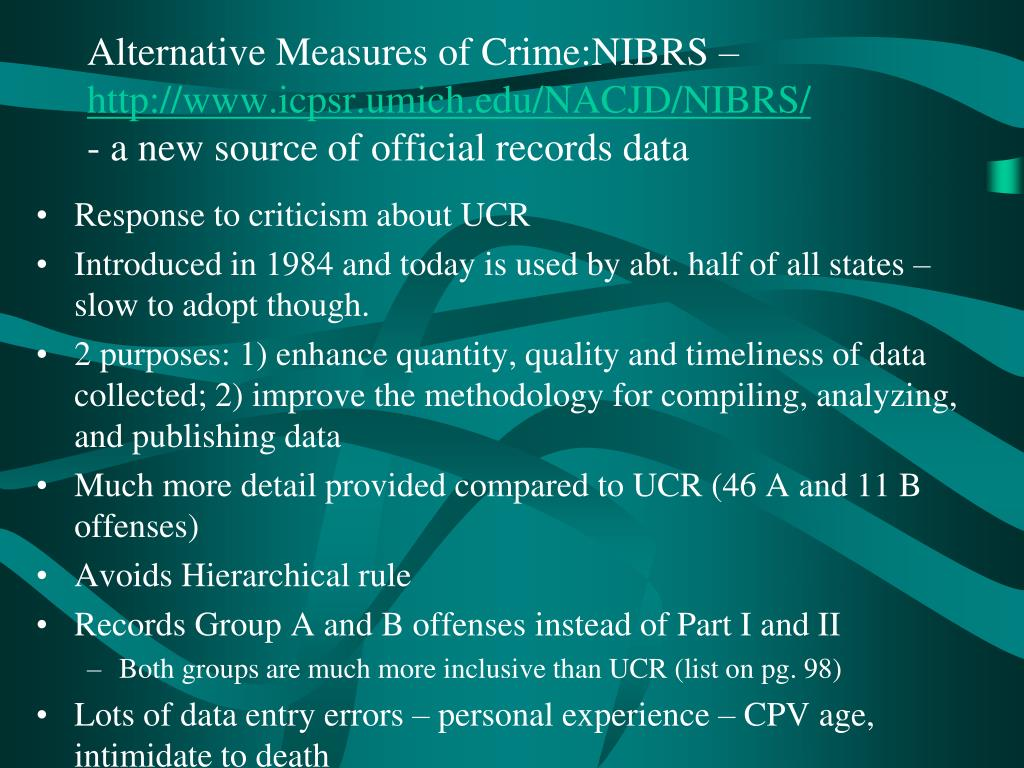 Alternative Measures of Crime:NIBRS –