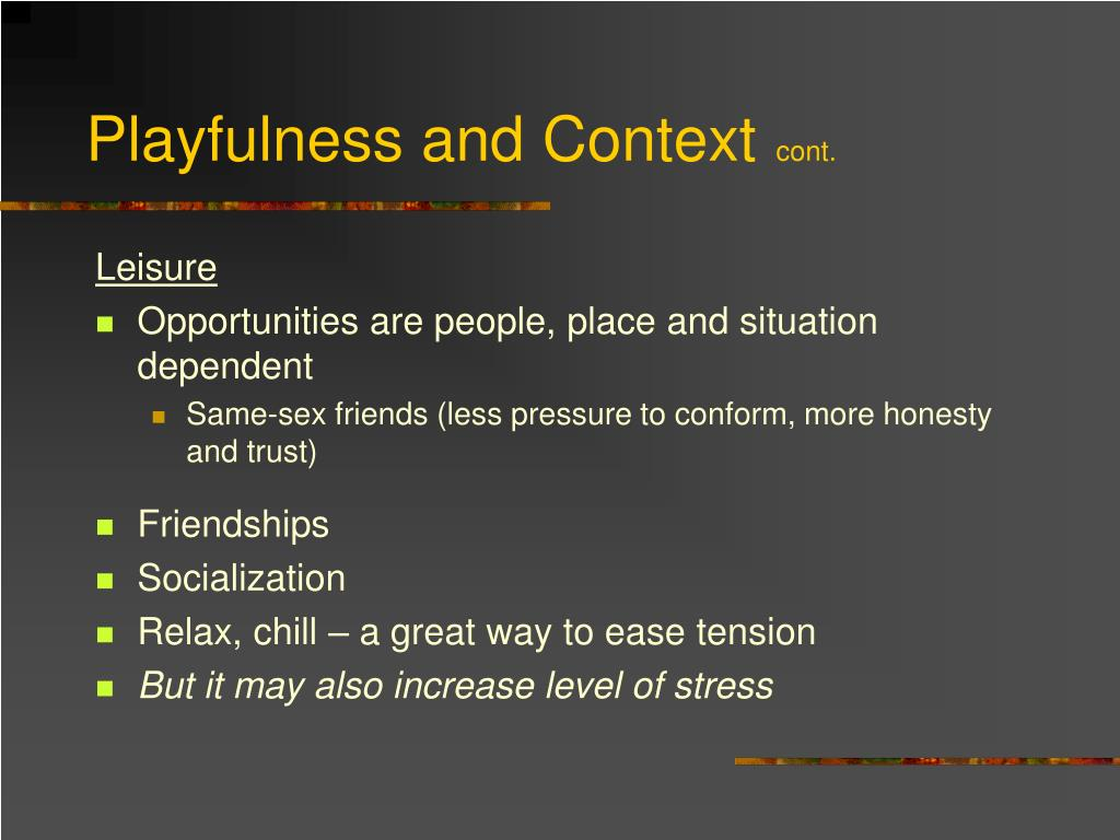 Playfulness and Context