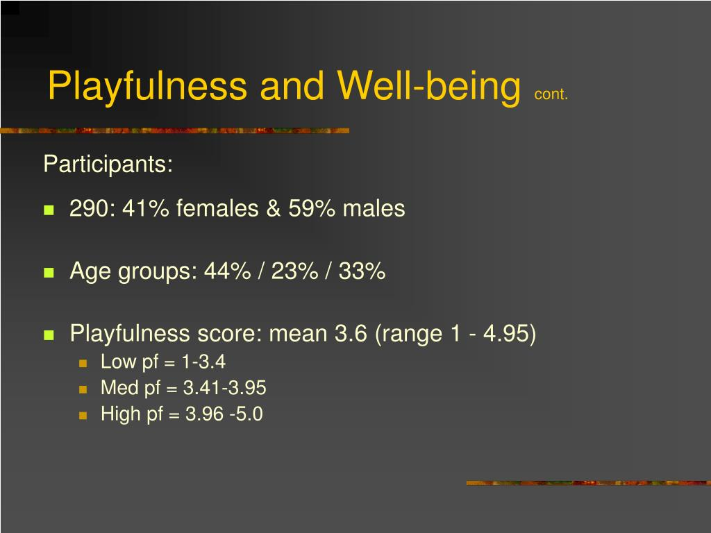 Playfulness and Well-being
