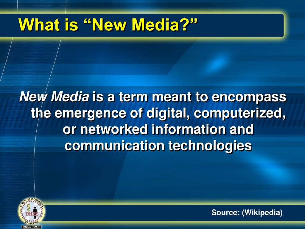 "What is ""New Media?"""