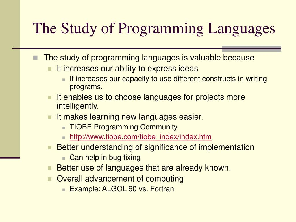 The Study of Programming Languages