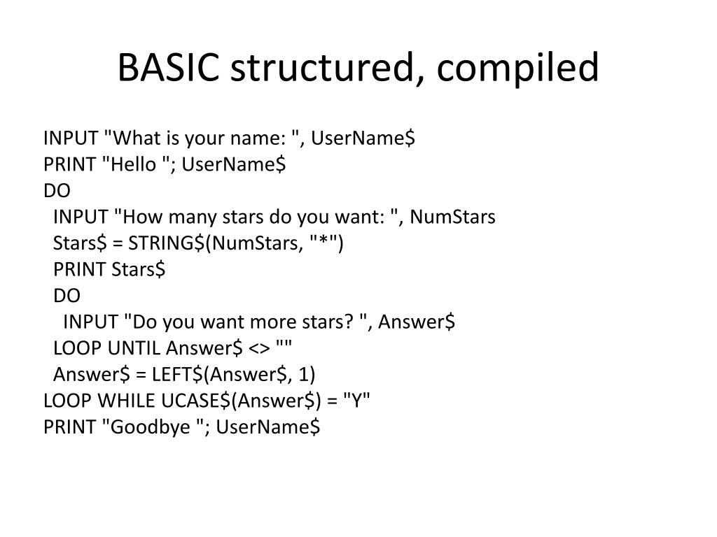 BASIC structured, compiled