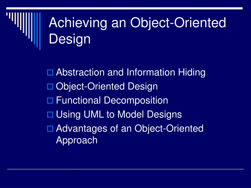 Achieving an Object-Oriented Design