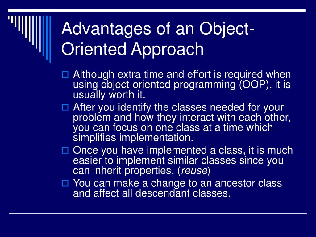 Advantages of an Object-Oriented Approach