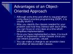 advantages of an object oriented approach