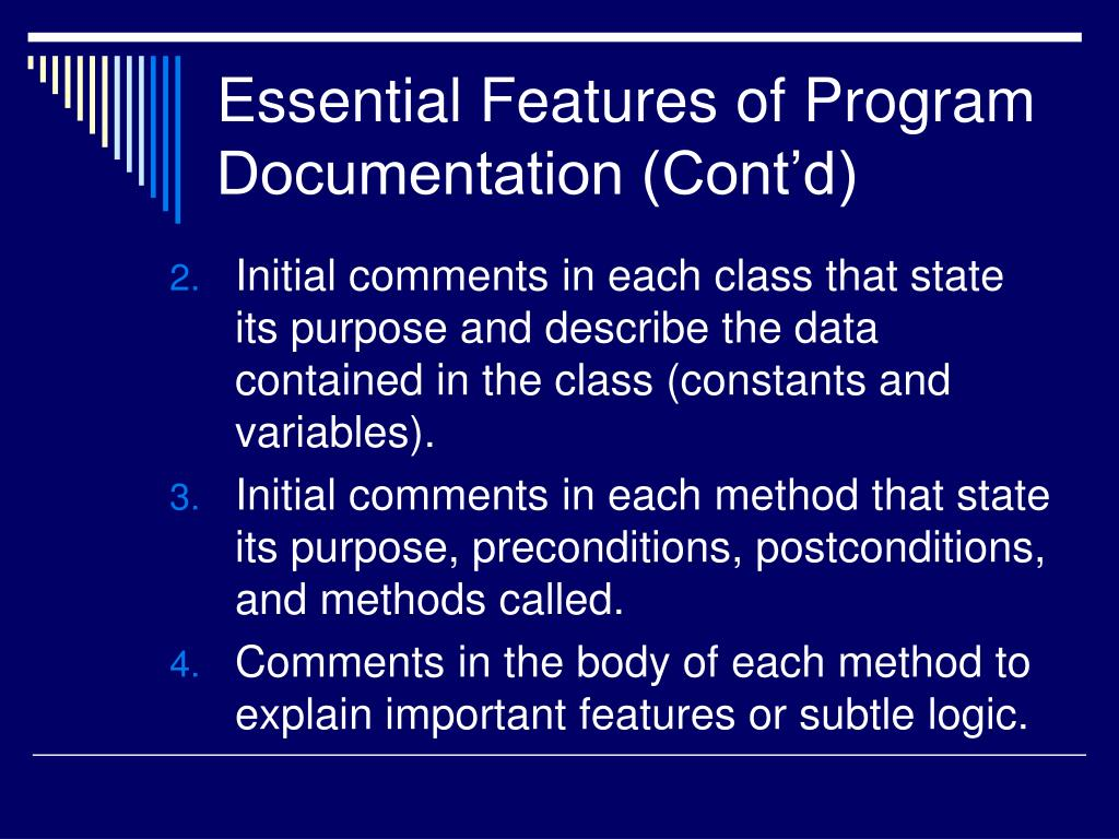 Essential Features of Program Documentation (Cont'd)