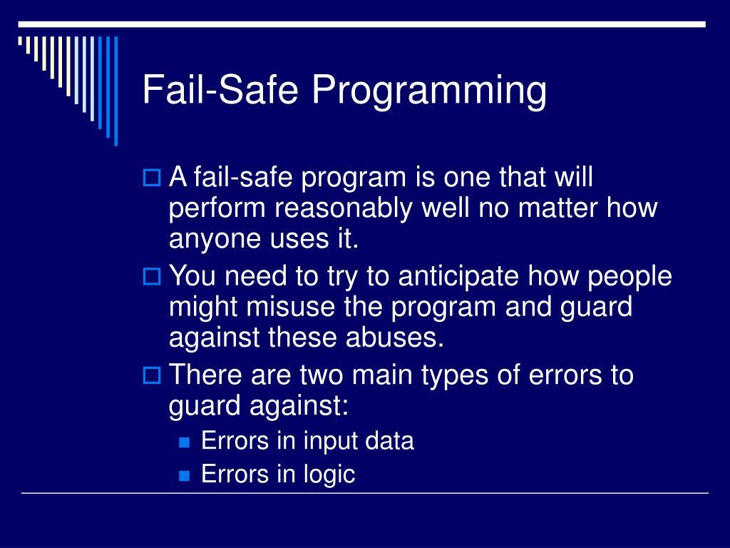 Fail-Safe Programming