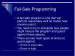 fail safe programming