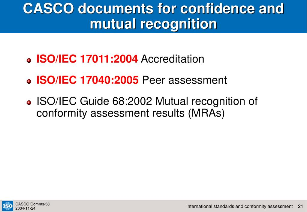 CASCO documents for confidence and mutual recognition
