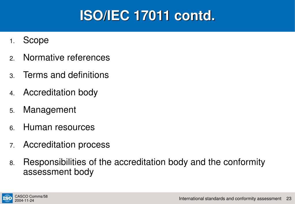 ISO/IEC 17011 contd.
