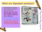 what are dependent premises
