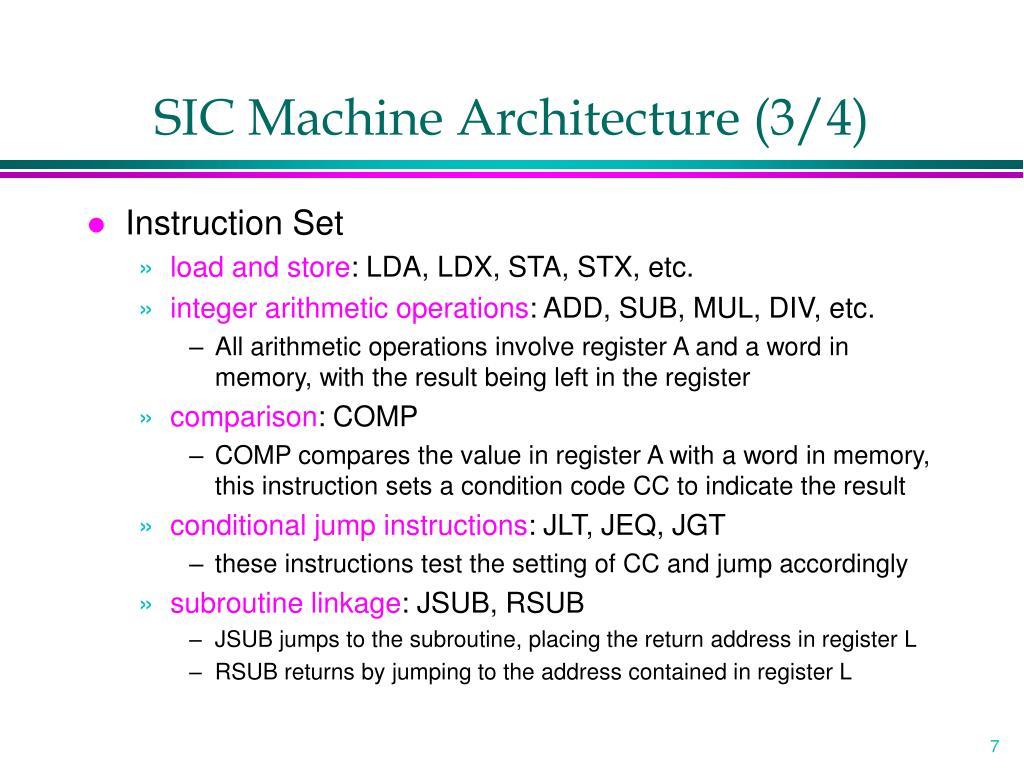 SIC Machine Architecture (3/4)