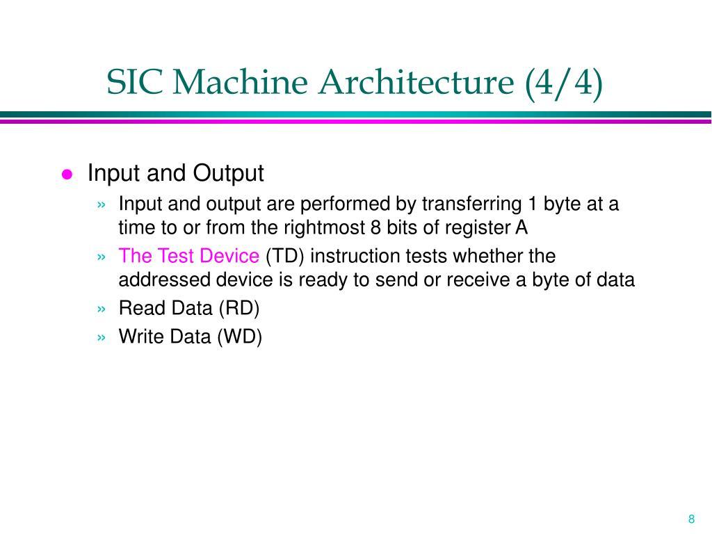 SIC Machine Architecture (4/4)