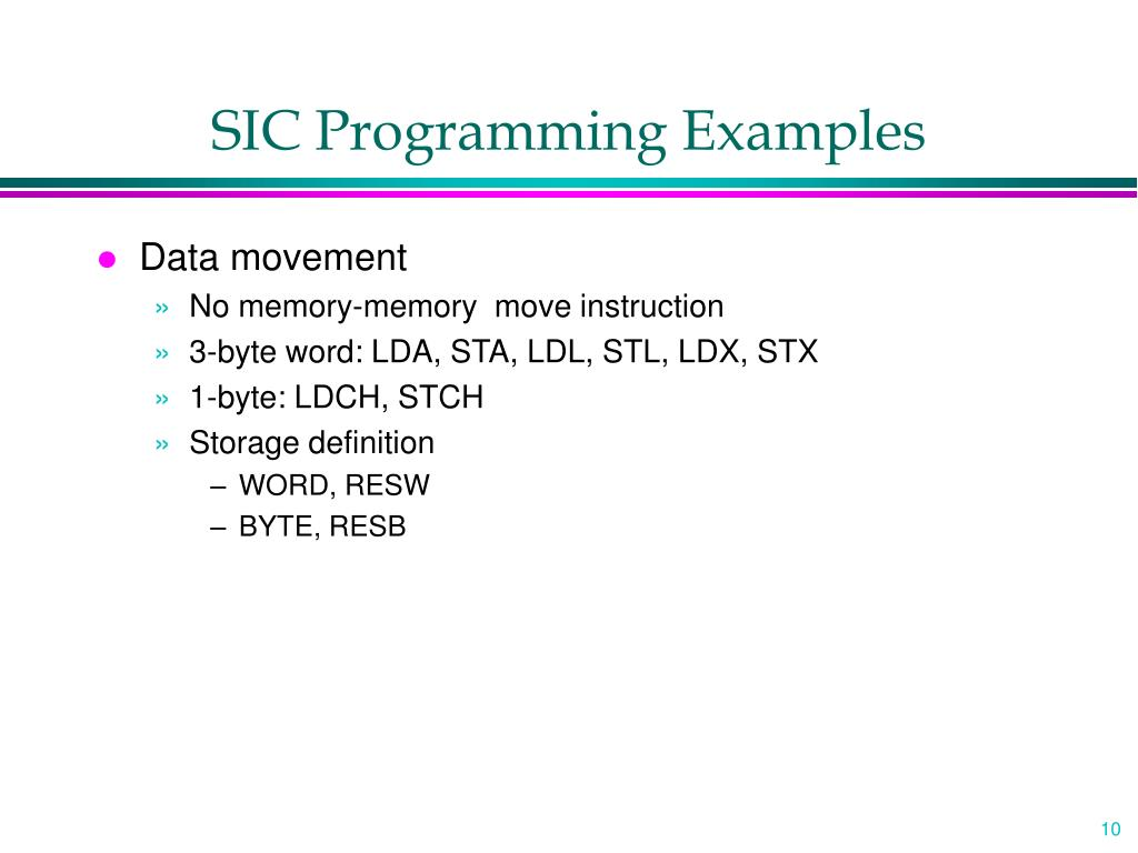 SIC Programming Examples