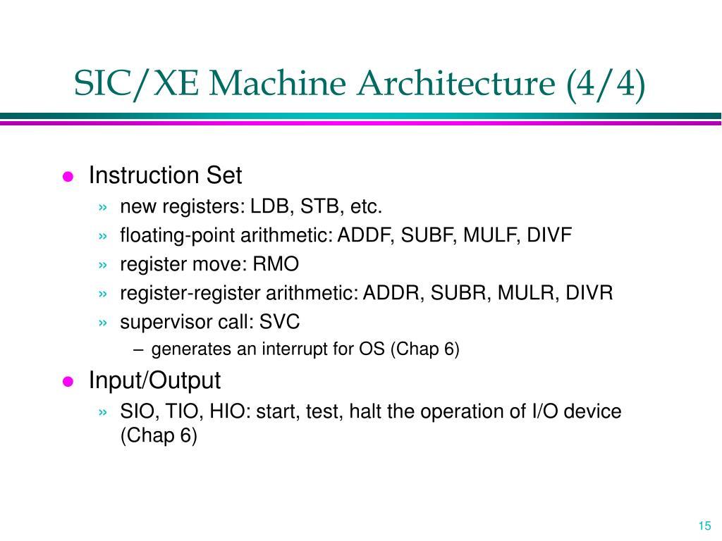 SIC/XE Machine Architecture (4/4)