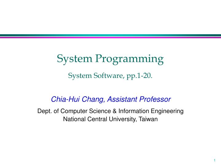 System programming system software pp 1 20