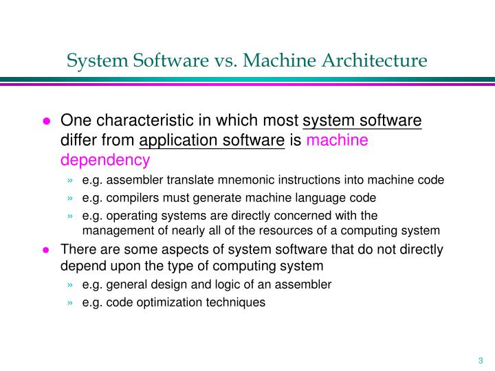 System software vs machine architecture