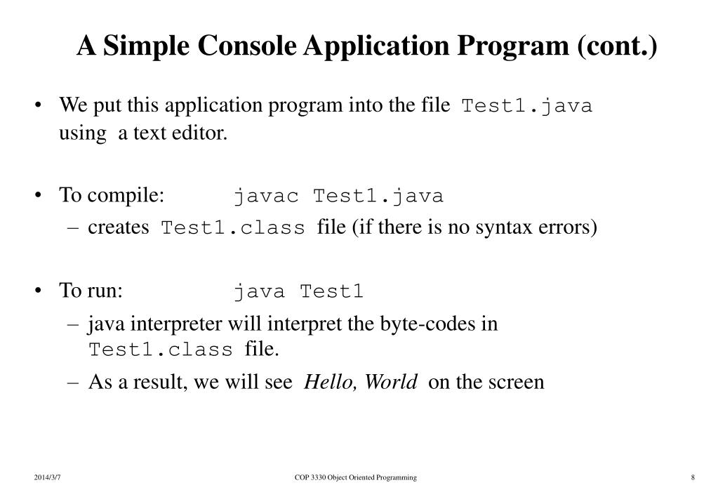 A Simple Console Application Program (cont.)