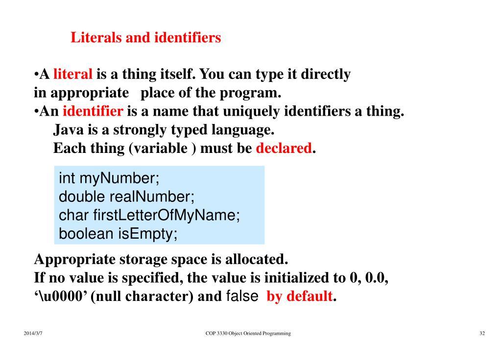 Literals and identifiers