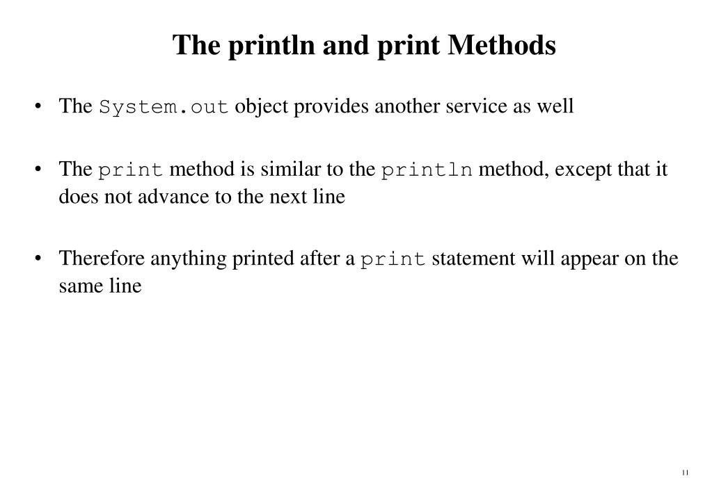 The println and print Methods
