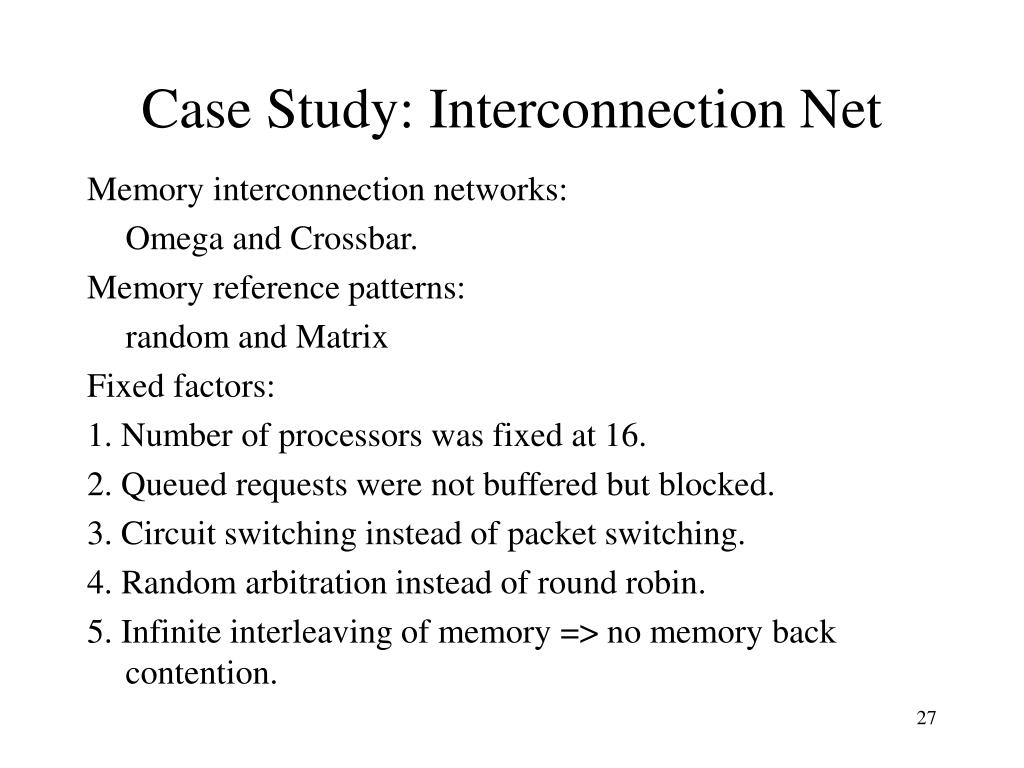 Case Study: Interconnection Net