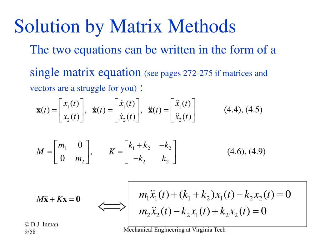Solution by Matrix Methods