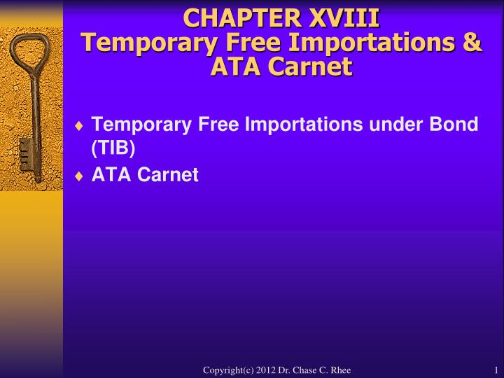 Chapter xviii temporary free importations ata carnet l.jpg