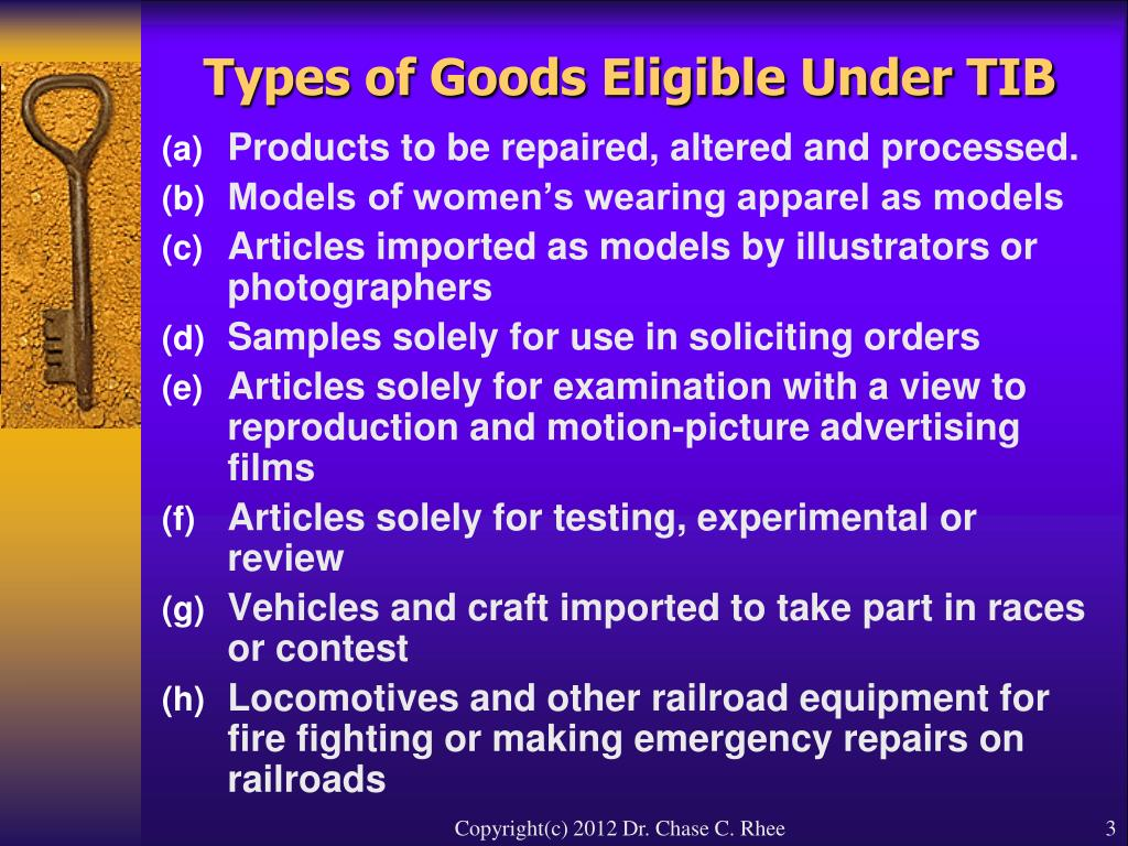 Types of Goods Eligible Under TIB