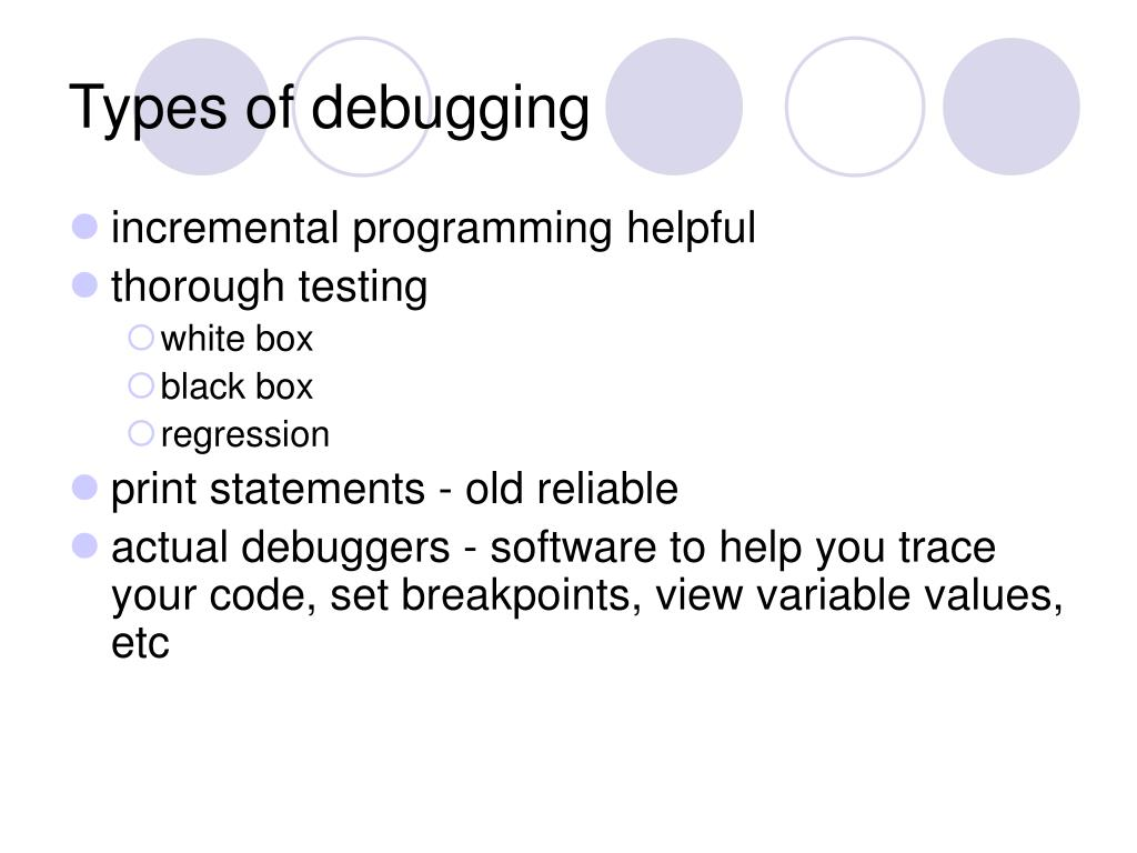 Types of debugging