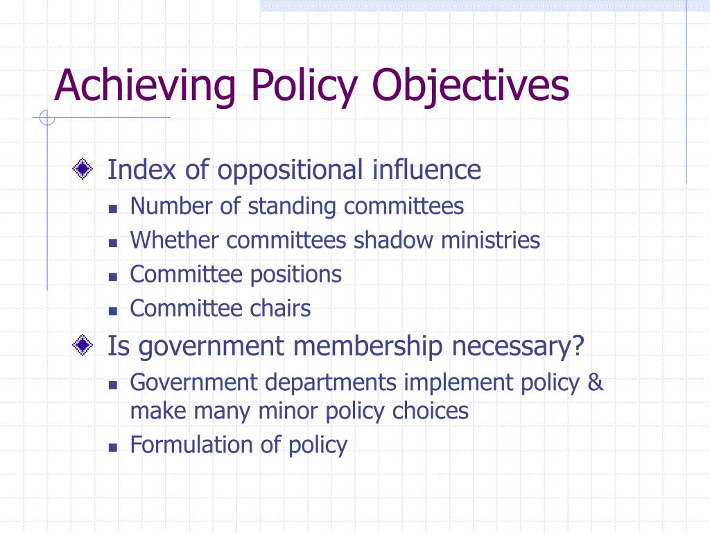 Achieving Policy Objectives