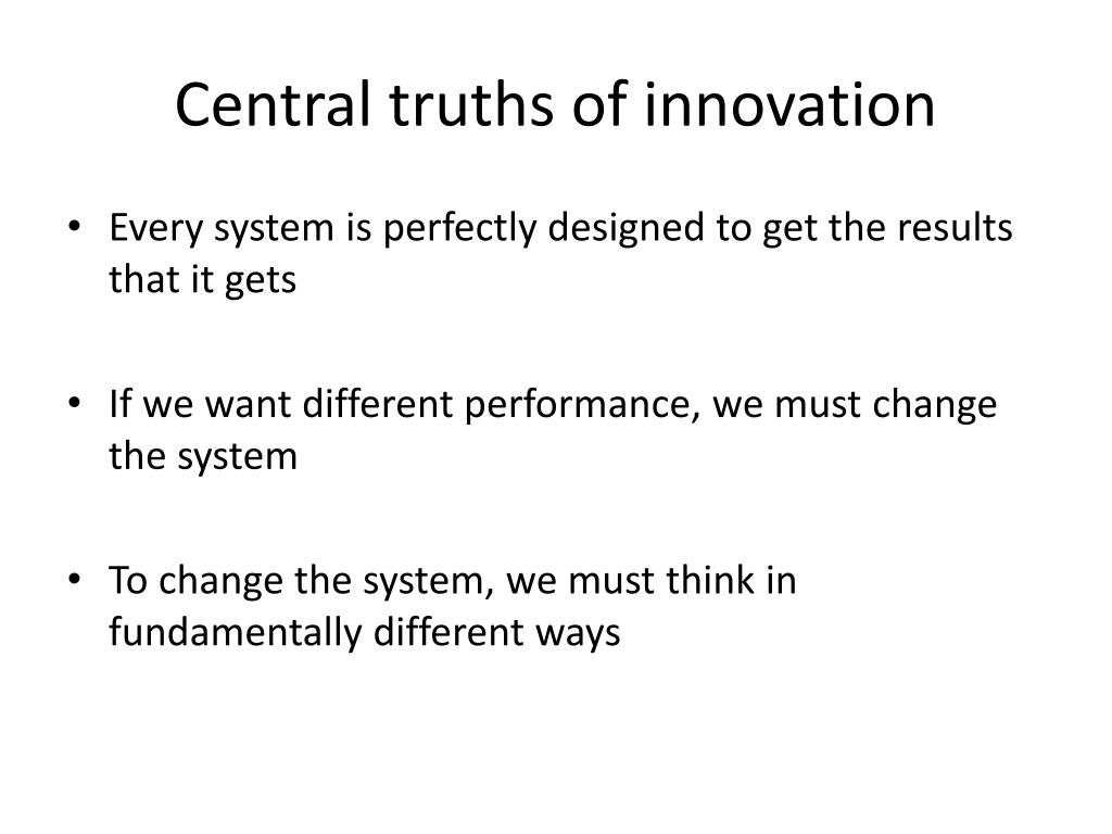 Central truths of innovation