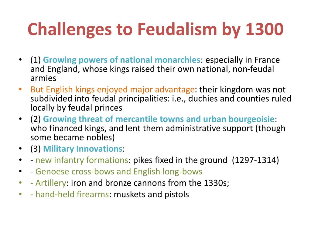 Challenges to Feudalism by 1300