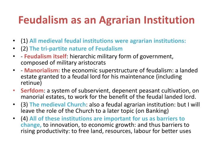 Feudalism as an agrarian institution