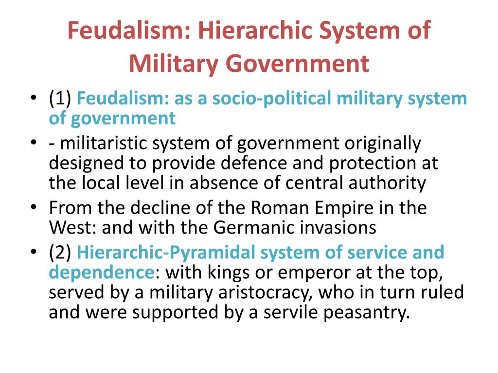 Feudalism: Hierarchic System of Military Government