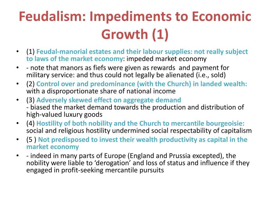 Feudalism: Impediments to Economic Growth (1)