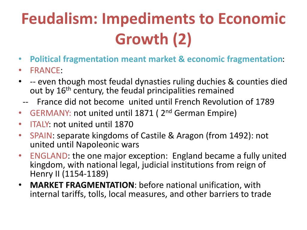 Feudalism: Impediments to Economic Growth (2)