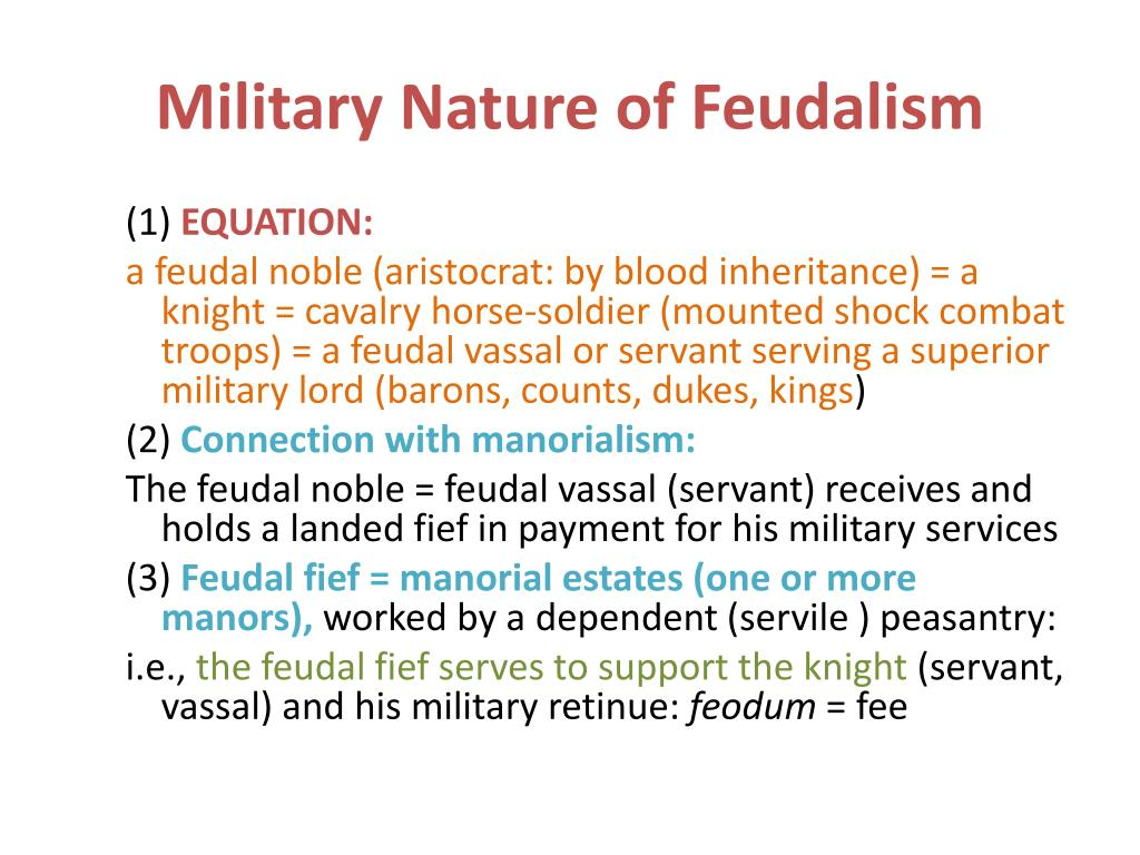 Military Nature of Feudalism
