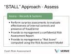 stall approach assess
